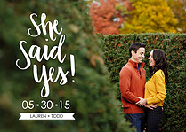 She Said Yes Date Save the Date Flat Cards - Front