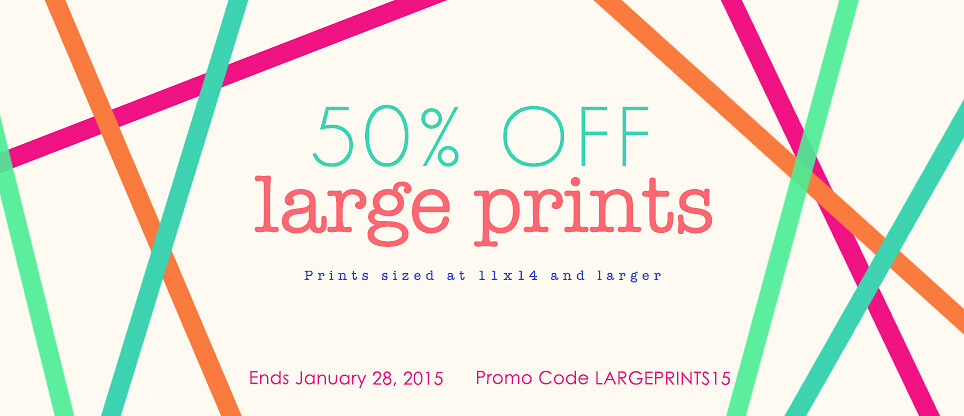 50% Off Large Prints