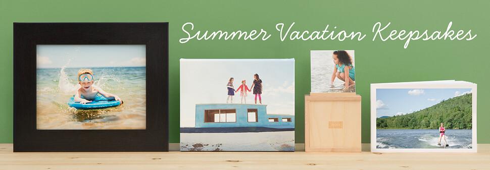Summer vacation keepsakes – Prints, Photo Books, Wall Art and more