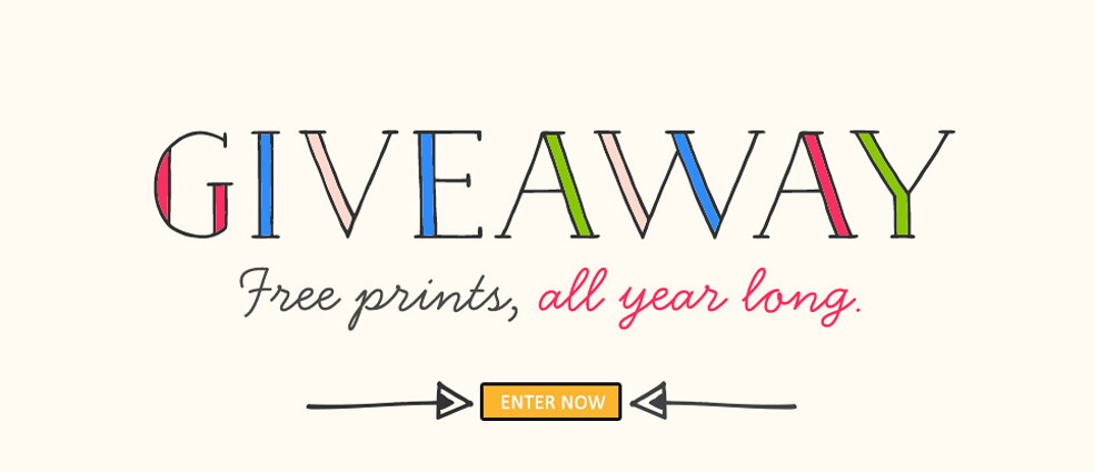 Giveaway! Free prints, all year long.